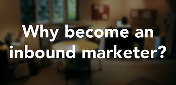 Why-become-an-inbound-marketer?