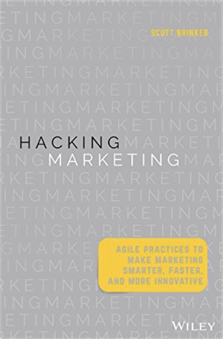 Hacking Marketing Scott Brinkner