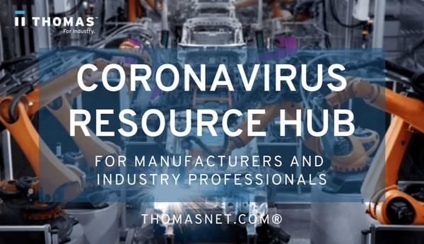 Thomasnet's Coronavirus Resource Hub for Manufacturers