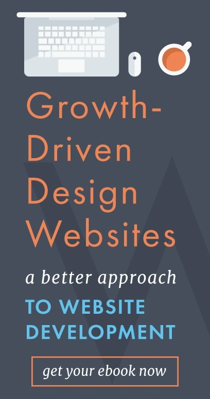 Click here to get your ebook for Growth-Driven Design website development