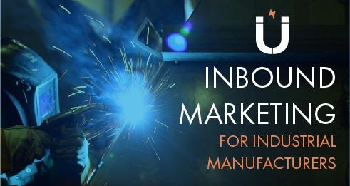 Inbound marketing for industrial manufacturers
